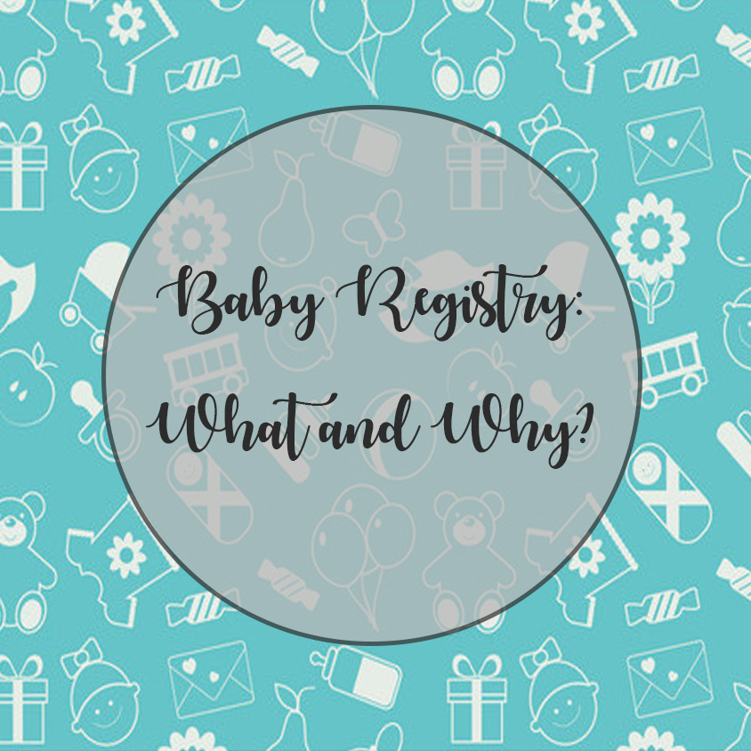 Baby Registry What Products And Why Veronica Lila